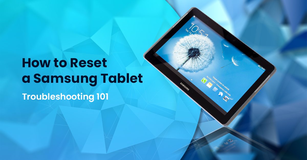 how to reset a samsung tablet - Fexti