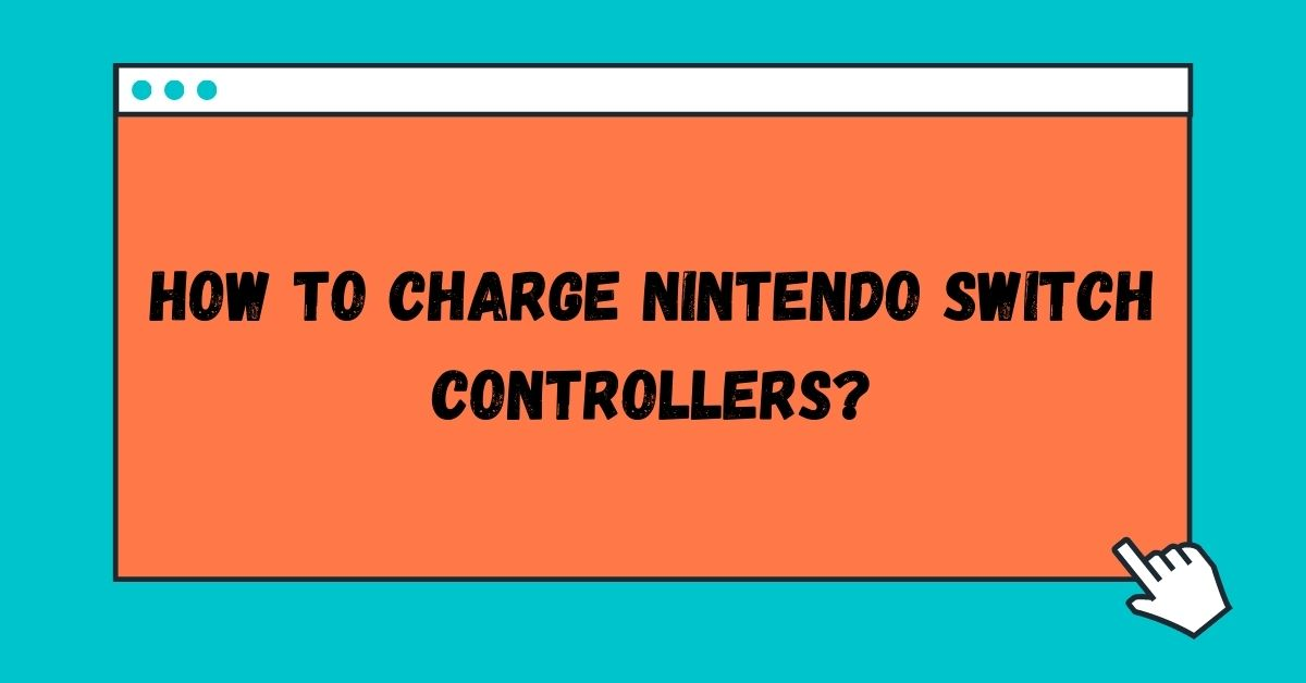 How To Charge Nintendo Switch Controllers - Fexti