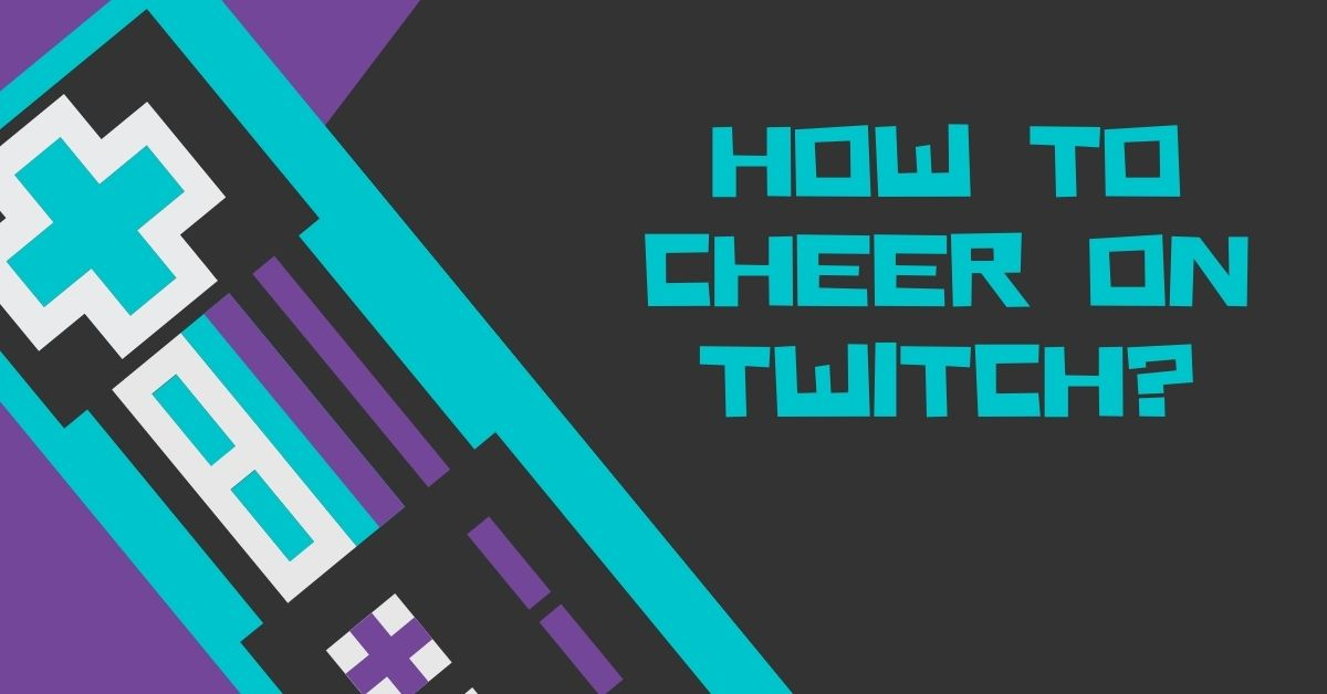 How To Cheer On Twitch - Fexti