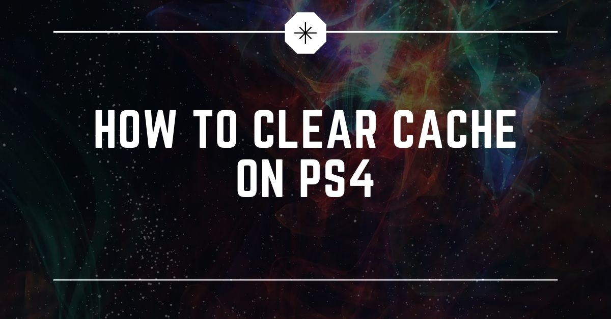How To Clear Cache on PS4 - Fexti
